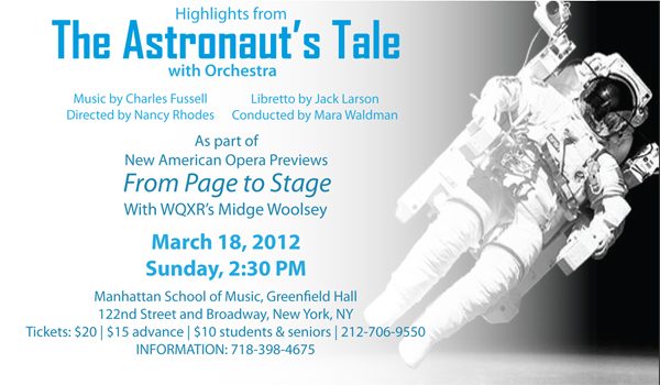 The Astronaut's Tale - Encompass New Opera Theatre's production for New American Opera Previews March 18, 2012